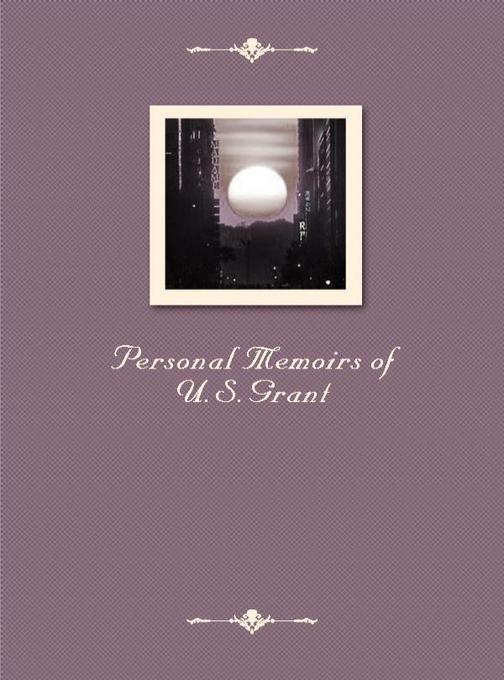 Personal Memoirs of U.S.Grant