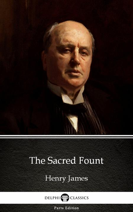 The Sacred Fount by Henry James (Illustrated)