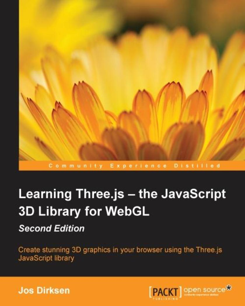 Learning Three.js – the JavaScript 3D Library for WebGL - Second Edition