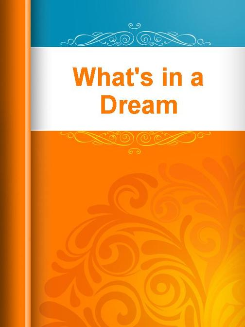 What's in a Dream