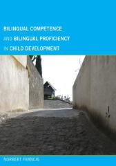 Bilingual Competence and Bilingual Proficiency in Child Development