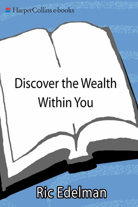 Discover the Wealth Within You
