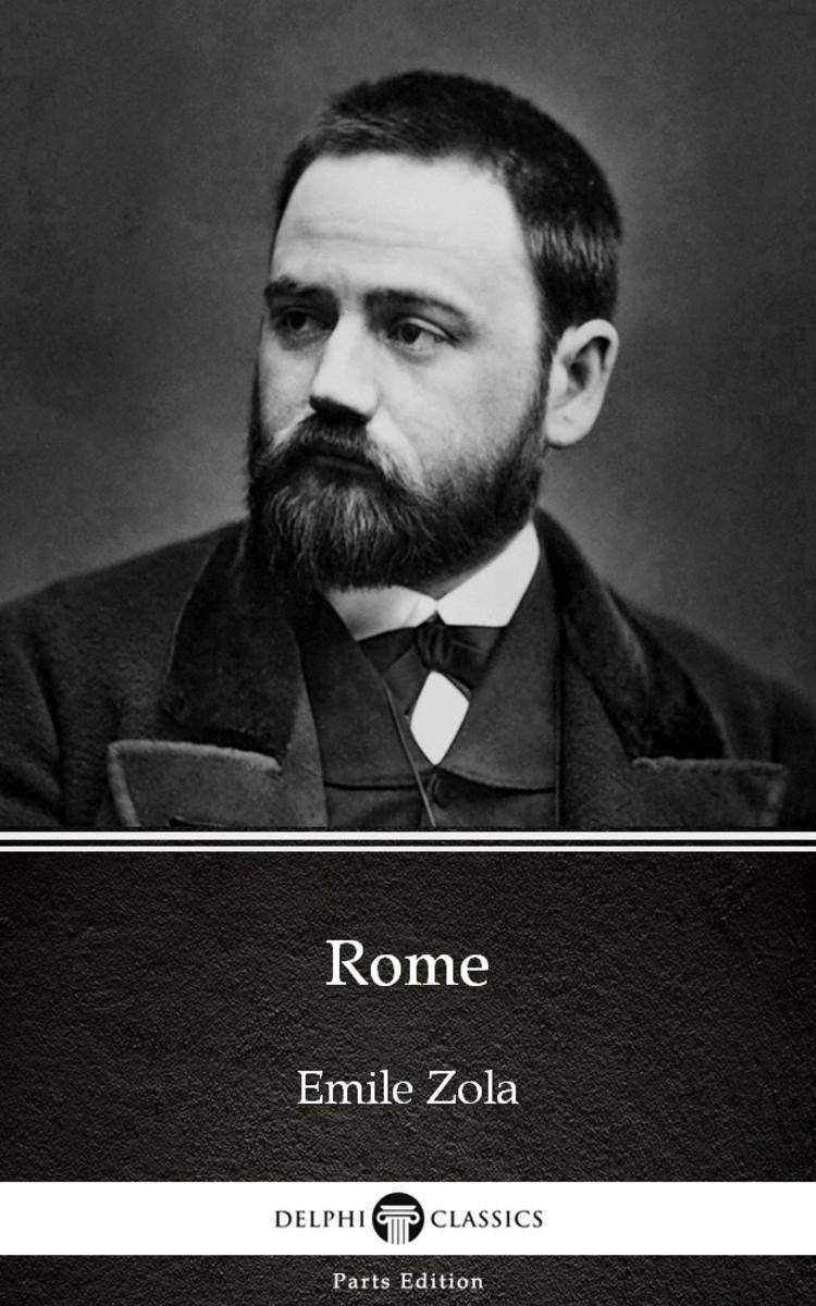 Rome by Emile Zola (Illustrated)
