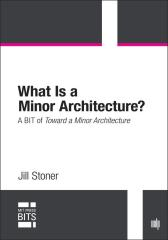 What Is a Minor Architecture?
