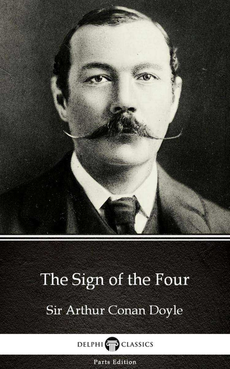 The Sign of the Four by Sir Arthur Conan Doyle (Illustrated)