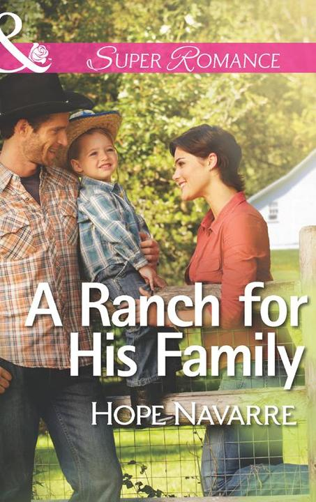 A Ranch for His Family (Mills & Boon Superromance)