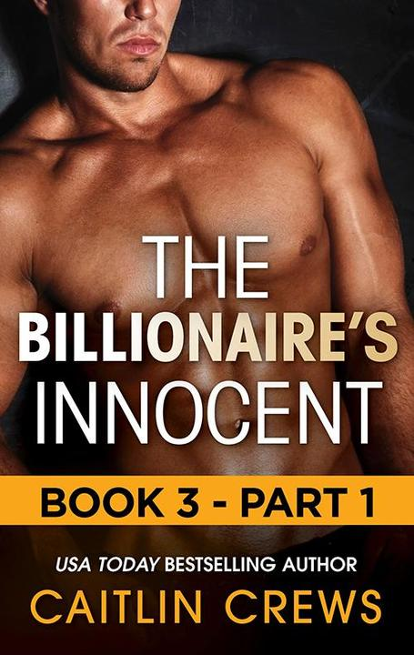 The Billionaire's Innocent - Part 1 (Mills & Boon M&B) (The Forbidden Series, Bo