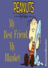 My Best Friend, My Blanket