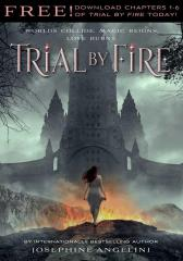 Trial by Fire: Chapters 1-6
