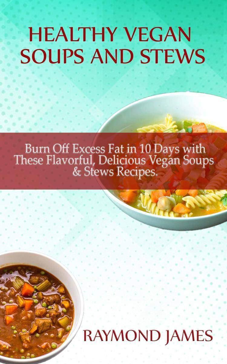 Vegan Soups and Stews Recipes