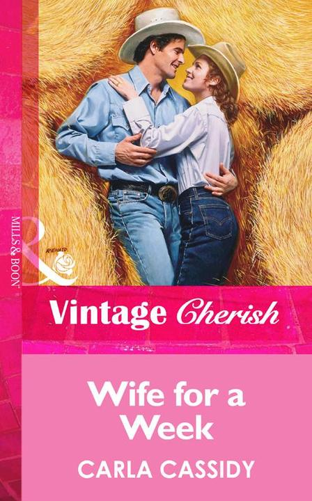 Wife for a Week (Mills & Boon Vintage Cherish)