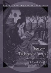 Theurgy, or the Hermetic Practice