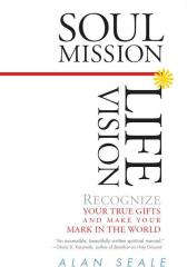 Soul Mission, Life Vision