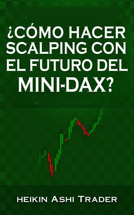 ?Cómo hacer scalping con el futuro del mini DAX?