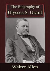 Biography of Ulysses S Grant