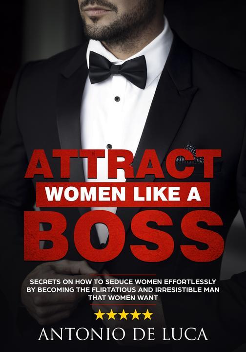 Attract Women Like a Boss