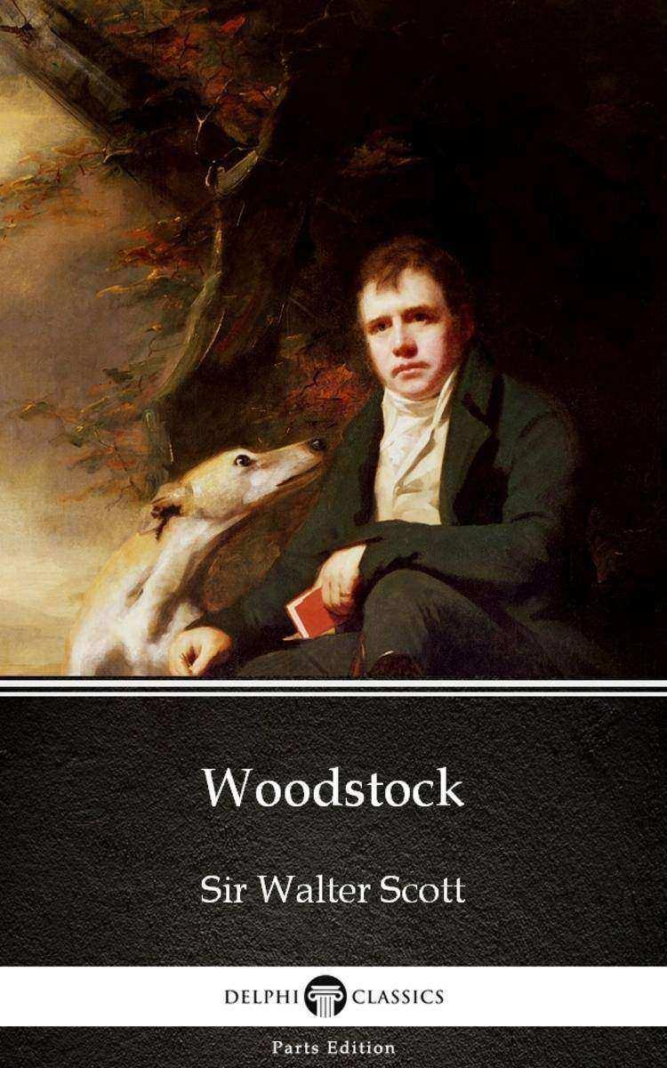 Woodstock by Sir Walter Scott (Illustrated)