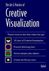 Art & Practice of Creative Visualization
