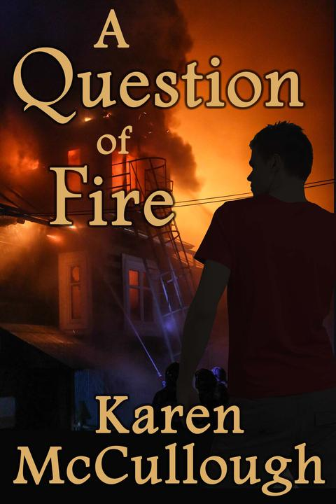 A Question of Fire
