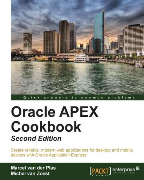 Oracle APEX 4.2 Cookbook : Second Edition