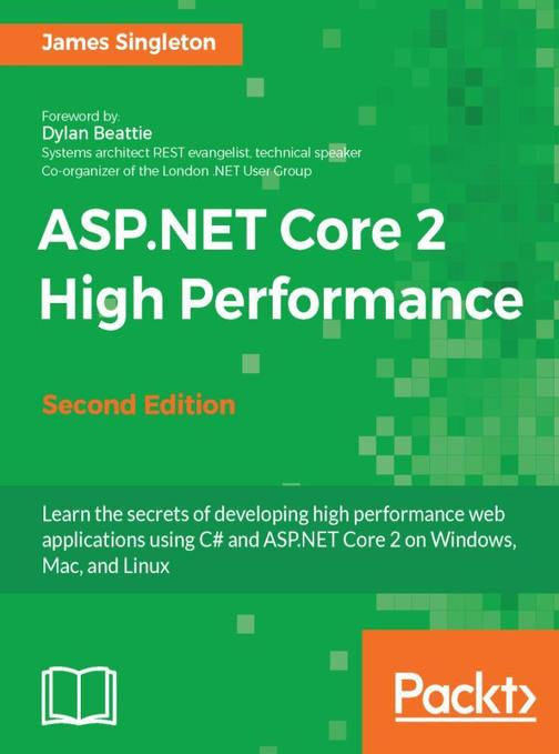 ASP.NET Core 2 High Performance - Second Edition