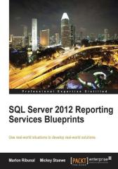 SQL Server 2012 Reporting,Services Blueprints