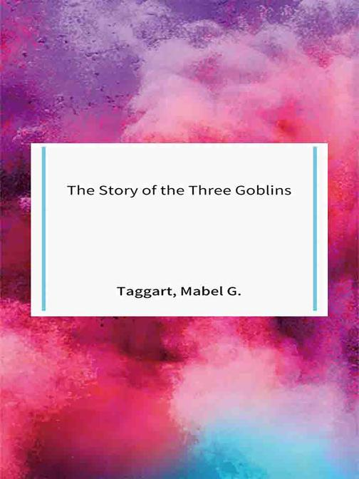 The Story of the Three Goblins