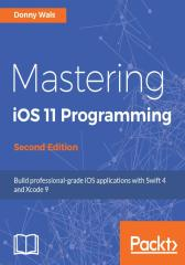 Mastering iOS 11 Programming - Second Edition
