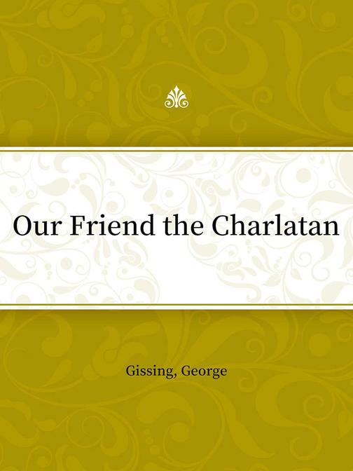 Our Friend the Charlatan