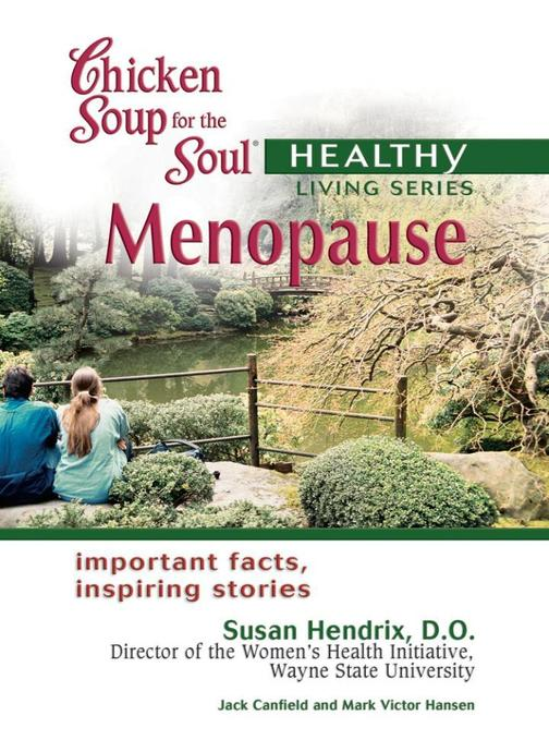 Chicken Soup for the Soul Healthy Living Series: Menopause