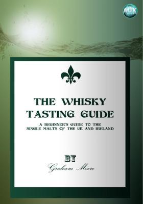 Whisky Tasting Guide