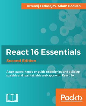 React 16 Essentials - Second Edition