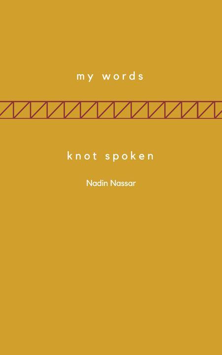 My Words; Knot Spoken