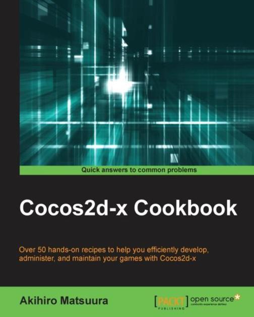 Cocos2d-x Cookbook