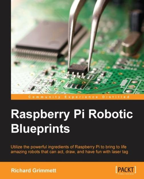 Raspberry Pi Robotic Blueprints
