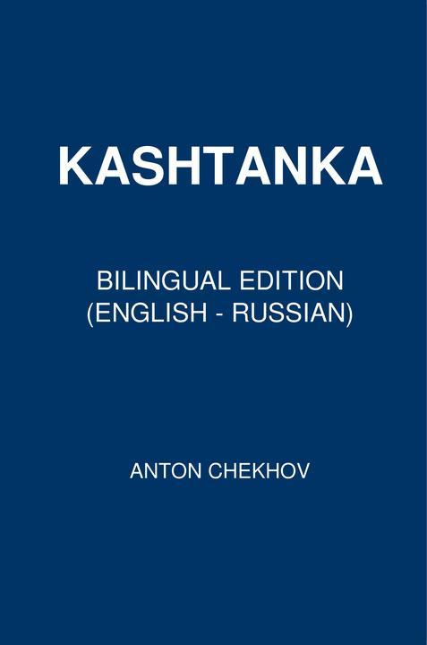 Kashtanka: Bilingual Edition (English - Russian)
