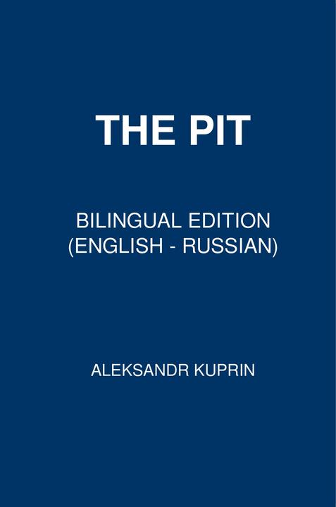The Pit: Bilingual Edition (English – Russian)