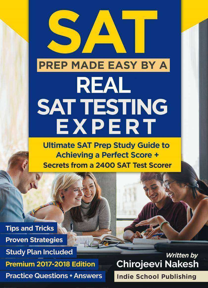 SAT Prep Made Easy By A Real SAT Testing Expert