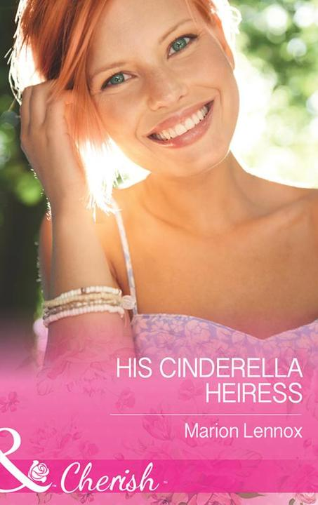 His Cinderella Heiress (Mills & Boon Cherish)