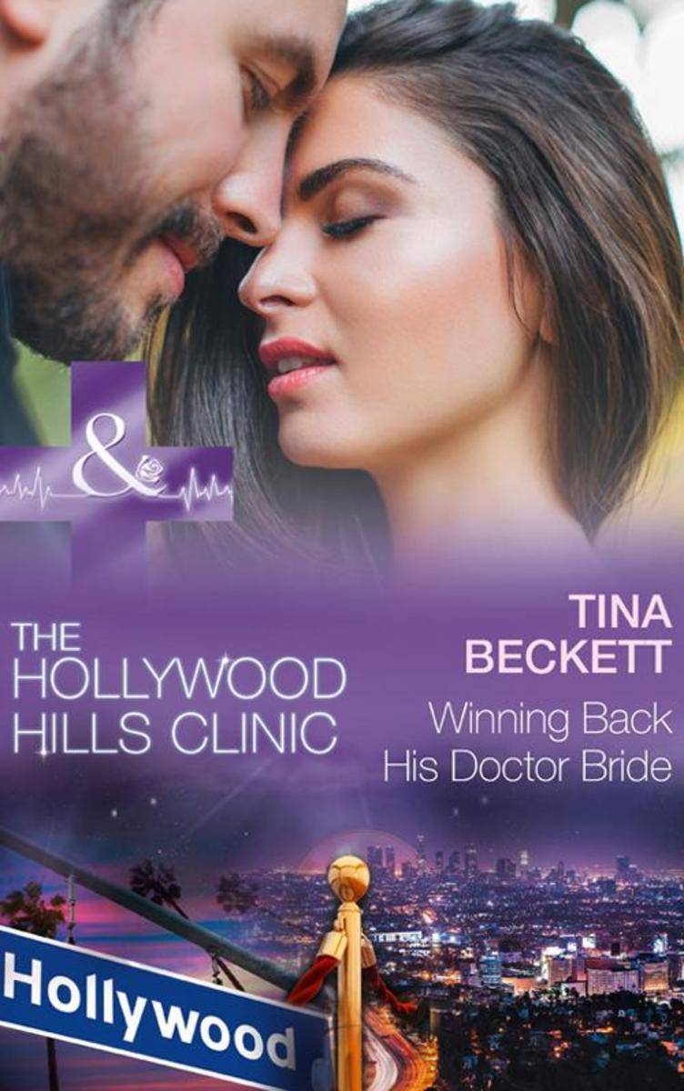 Winning Back His Doctor Bride (Mills & Boon Medical) (The Hollywood Hills Clinic