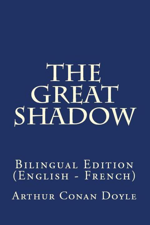 The Great Shadow: Bilingual Edition (English – French)
