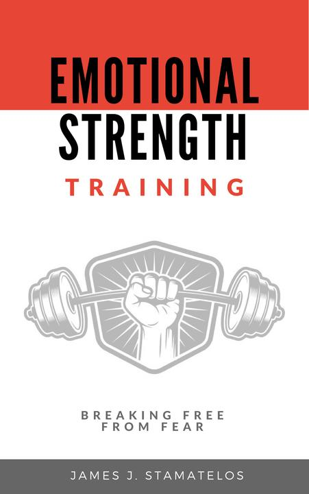 Emotional Strength Training: Breaking Free From Fear