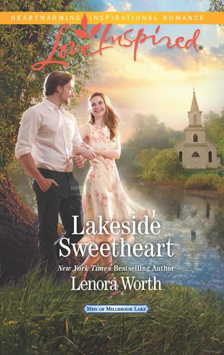 Lakeside Sweetheart (Mills & Boon Love Inspired) (Men of Millbrook Lake, Book 3)