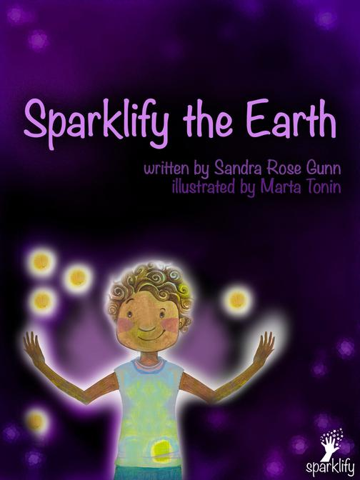 Sparklify the Earth: A guide for children and parents to change the world