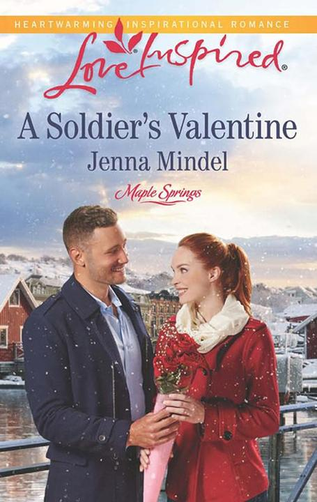 A Soldier's Valentine (Mills & Boon Love Inspired) (Maple Springs, Book 2)