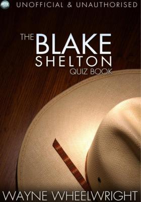 Blake Shelton Quiz Book