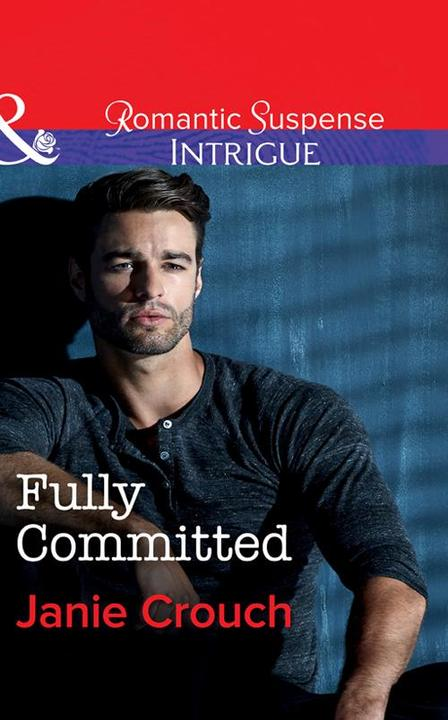 Fully Committed (Mills & Boon Intrigue) (Omega Sector: Critical Response, Book 2