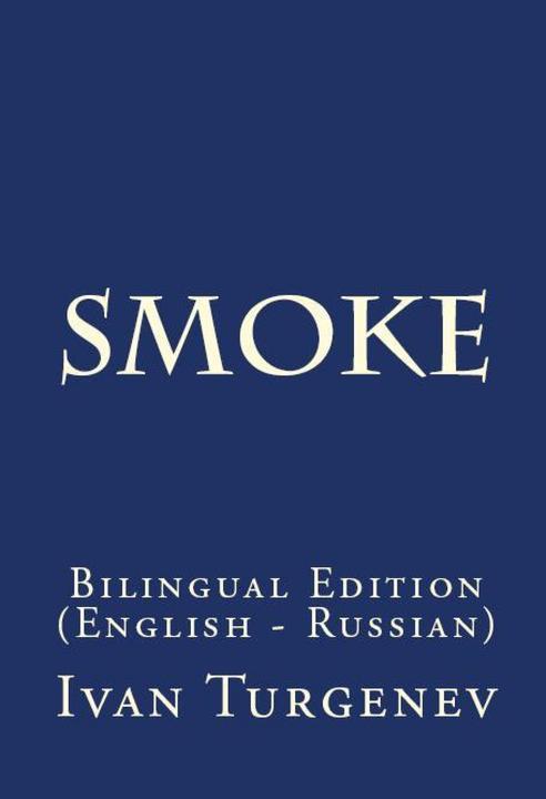 Smoke: Bilingual Edition (English – Russian)