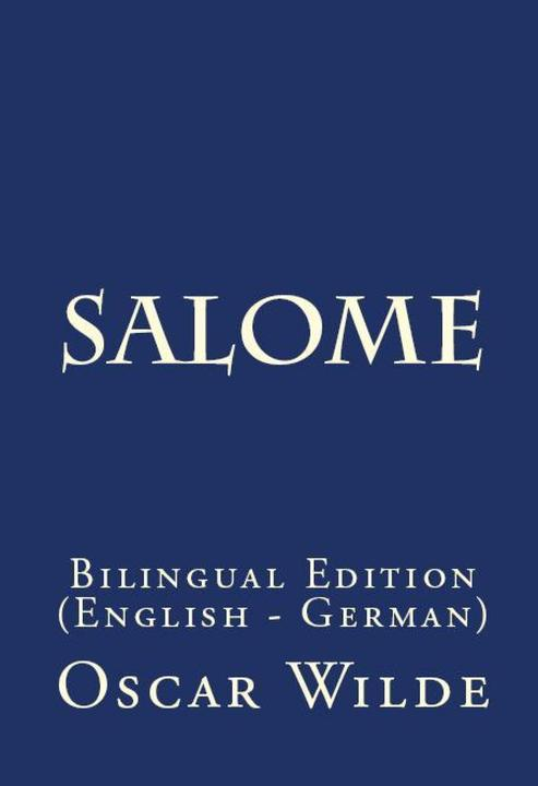 Salome: Bilingual Edition (English – German)