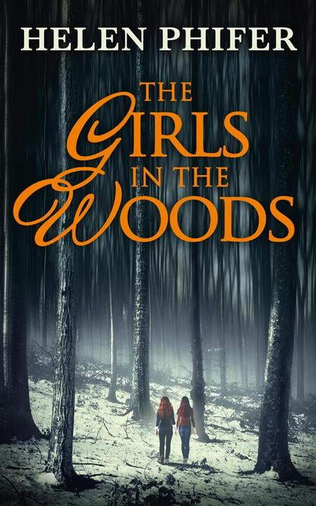 The Girls In The Woods (The Annie Graham series, Book 5)